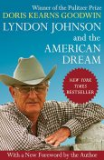 Lyndon Johnson and the American Dream, Doris Kearns Goodwin