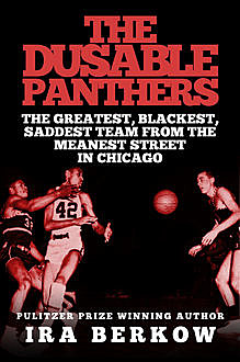 The DuSable Panthers, Ira Berkow