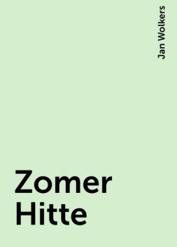 Zomer Hitte, Jan Wolkers