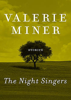 The Night Singers, Valerie Miner