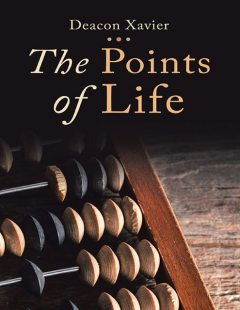 The Points of Life, Deacon Xavier