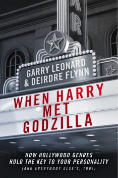 When Harry Met Godzilla, Deirdre Flynn, Garry Leonard