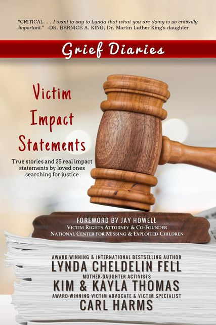 Grief Diaries, Lynda Cheldelin Fell, Carl Harms, Kim Thomas