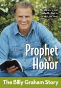 Prophet With Honor, Kids Edition: The Billy Graham Story, William Martin