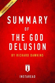The God Delusion: by Richard Dawkins | Key Takeaways, Analysis & Review, Instaread