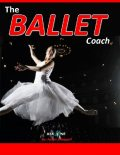 The Ballet Coach, Aaron Wisewell