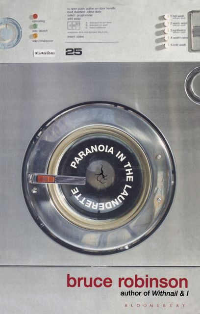 Paranoia in the Launderette, Bruce Robinson