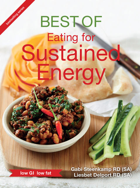 Best of Eating for Sustained Energy, Gabi Steenkamp, Liesbet Delport