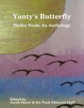 Yanty's Butterfly: Haiku Nook: An Anthology, Jacob Salzer, Haiku Nook