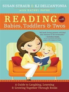 Reading with Babies, Toddlers and Twos, KJ Dell'Antonia