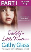 Daddy's Little Princess: Part 1 of 3, Cathy Glass