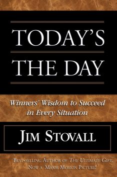 Today's the Day!, Jim Stovall