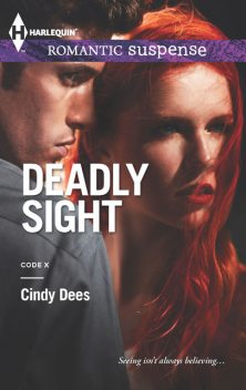 Deadly Sight, Cindy Dees