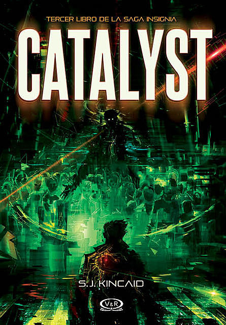 Catalyst, S.J. Kincaid