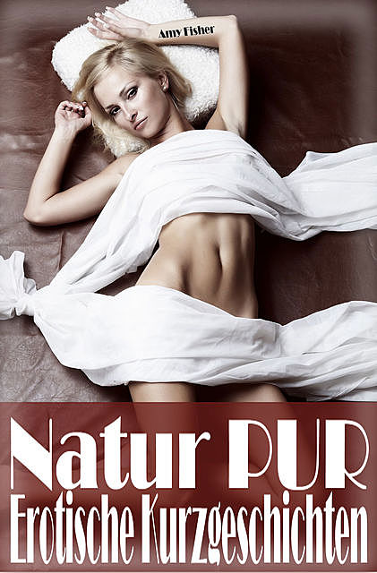 Natur PUR, Amy Fisher