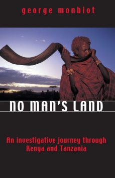 No Man's Land, George Monbiot