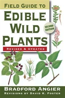 Field Guide to Edible Wild Plants, Bradford Angier