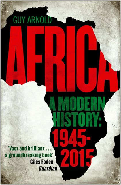 Africa: A Modern History, Guy Arnold