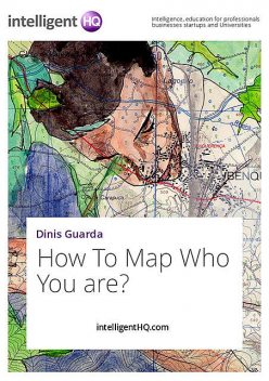How To Map Who You are, IntelligentHQ. com