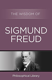 The Wisdom of Sigmund Freud, The Wisdom Series