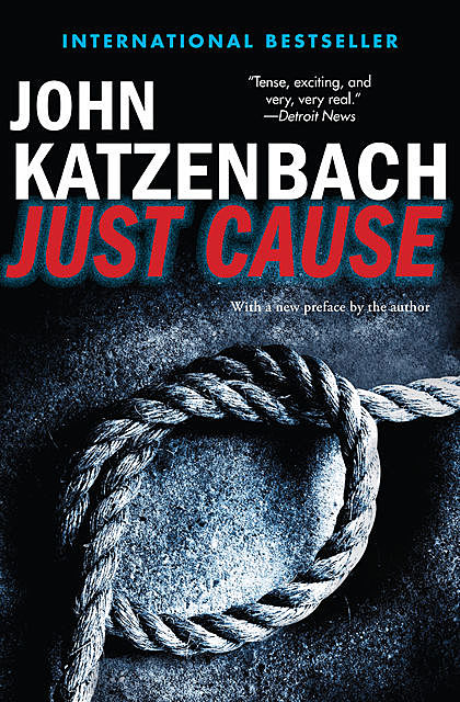 Just Cause, John Katzenbach