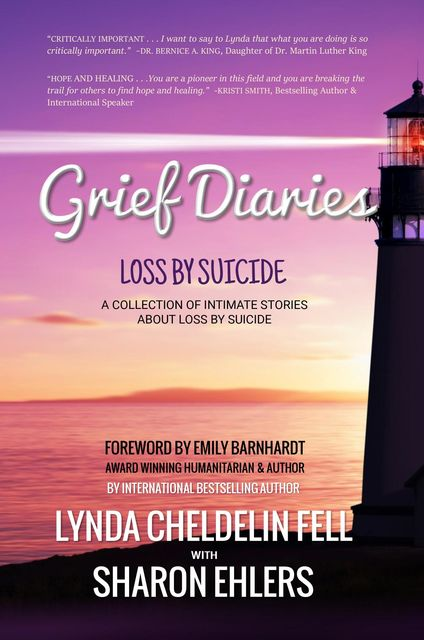 Grief Diaries, Lynda Cheldelin Fell, Sharon Ehlers