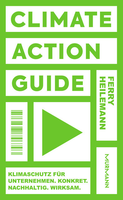Climate Action Guide, Ferry Heilemann