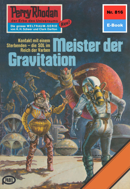 Perry Rhodan 816: Meister der Gravitation, William Voltz