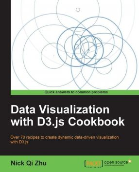 Data Visualization with D3.js Cookbook,