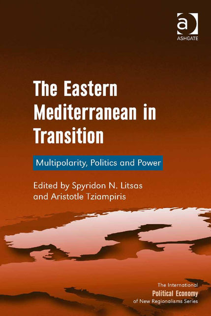 The Eastern Mediterranean in Transition, Spyridon N.Litsas