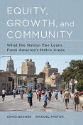 Equity, Growth, and Community, Chris Benner, Manuel Pastor