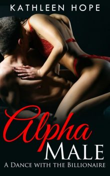 Alpha Male, Kathleen Hope