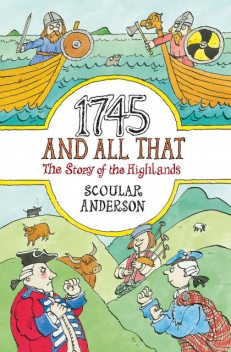 1745 And All That, Scoular Anderson