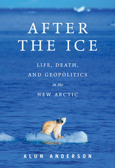After the Ice, Alun Anderson