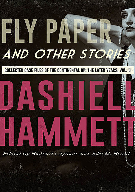 Fly Paper and Other Stories, Dashiell Hammett