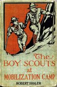 The Boy Scouts at Mobilization Camp, Robert Shaler