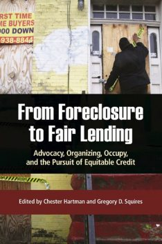 From Foreclosure to Fair Lending, Edited by Chester Hartman, Gregory D. Squires