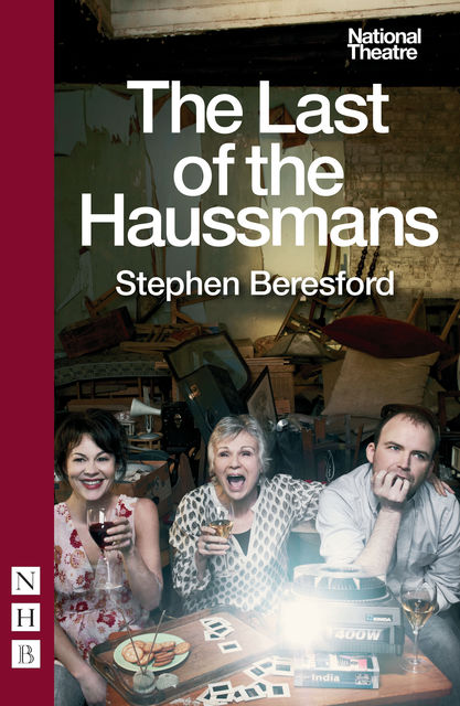 The Last of the Haussmans, Stephen Beresford