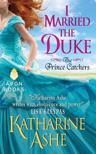 I Married the Duke, Katharine Ashe