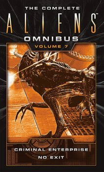 The Complete Aliens Omnibus, S.D.Perry, B.K.Evenson