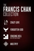 The Francis Chan Collection, Francis Chan, Preston Sprinkle