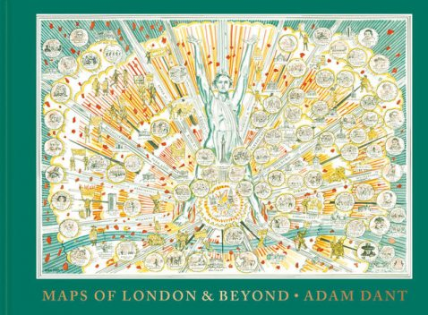Maps of London and Beyond, Adam Dant