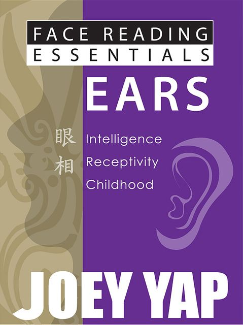 Face Reading Essentials Scars & Lines, Yap Joey