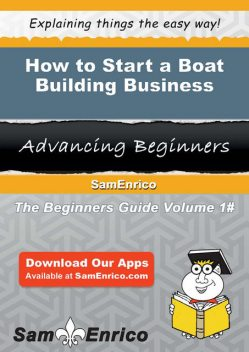 How to Start a Boat Building Business, Sally Cooper