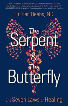 The Serpent & The Butterfly, Ben Reebs