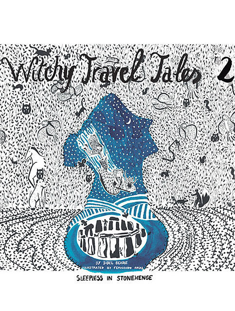 Witchy Travel Tales 2, Sibel Beadle