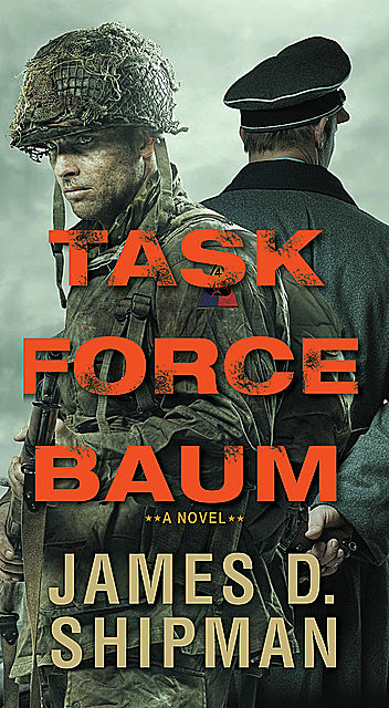 Task Force Baum, James D. Shipman