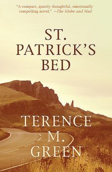 St. Patrick's Bed, Terence M Green