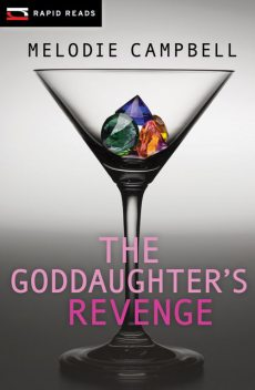 The Goddaughter's Revenge, Melodie Campbell