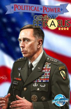 Political Power: General Petraeus Vol.1 # 1, Michael frizell, CW Cooke